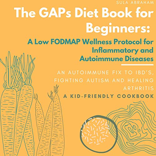 The GAPs Diet Book for Beginners Audiobook By Sula Abraham cover art