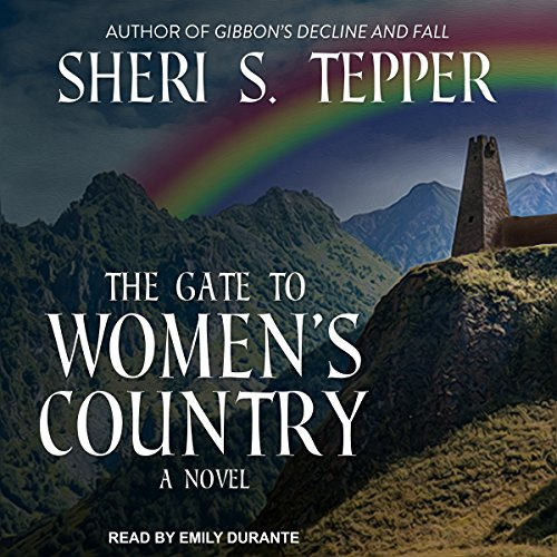 The Gate to Women's Country Audiobook By Sheri S. Tepper cover art