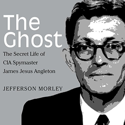 The Ghost Audiobook By Jefferson Morley cover art