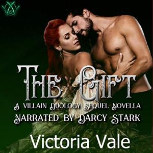 The Gift: A Villain Duology Sequel Novella Audiobook By Victoria Vale cover art
