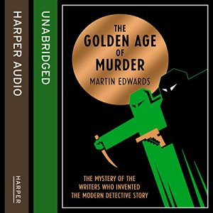 The Golden Age of Murder Audiobook By Martin Edwards cover art