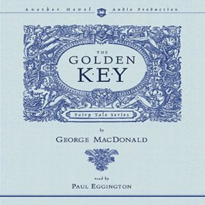 The Golden Key Audiobook By George MacDonald cover art