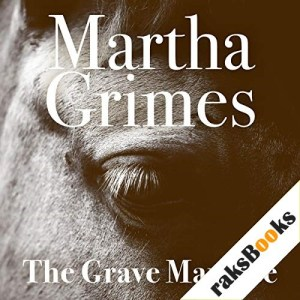 The Grave Maurice Audiobook By Martha Grimes cover art