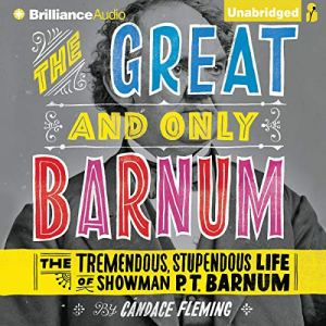 The Great and Only Barnum Audiobook By Candace Fleming cover art