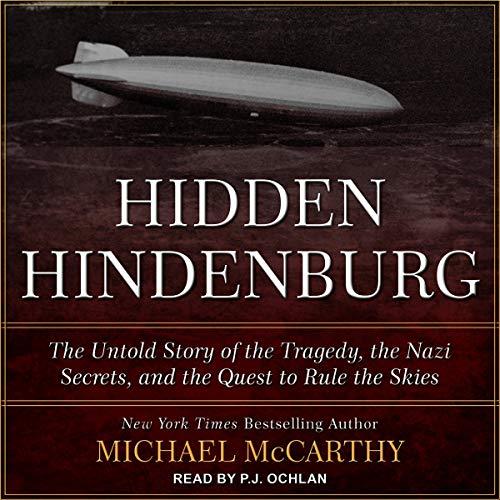 The Hidden Hindenburg Audiobook By Michael McCarthy cover art