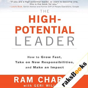 The High-Potential Leader Audiobook By Ram Charan, Geri Willigan cover art