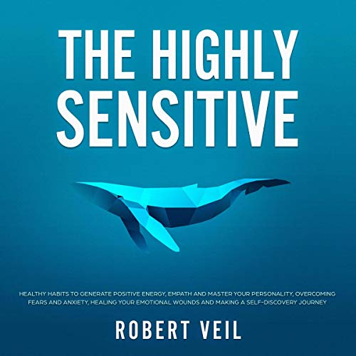 The Highly Sensitive Audiobook By Robert Veil cover art