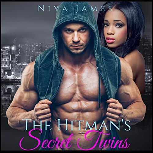The Hitman's Secret Twins: Second Chance Romance Audiobook By Niya James cover art