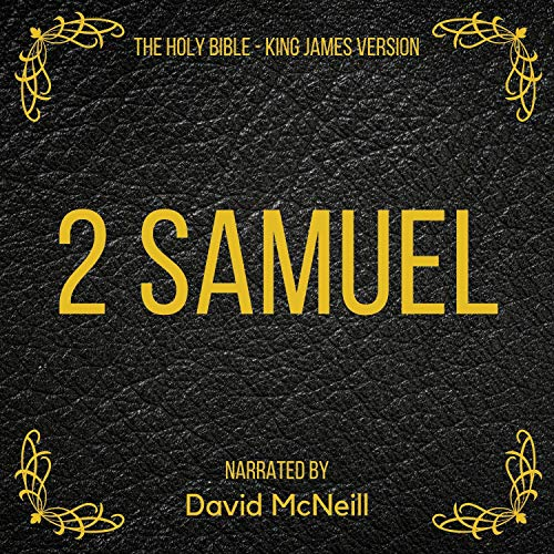 The Holy Bible - Samuel 2 Audiobook By King James cover art