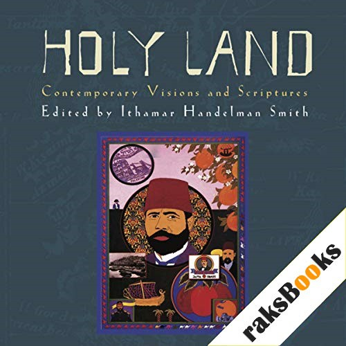 The Holy Land Audiobook By Ithamar Handelman-Smith cover art