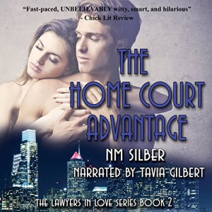 The Home Court Advantage: Lawyers in Love, Book 2 Audiobook By N. M. Silber cover art