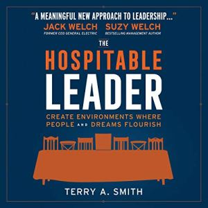 The Hospitable Leader Audiobook By Terry A. Smith cover art