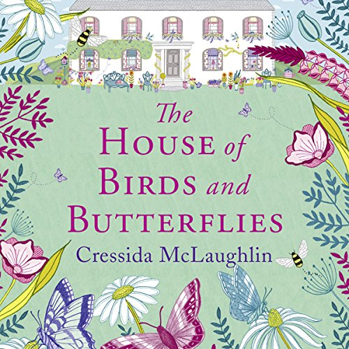 The House of Birds and Butterflies Audiobook By Cressida McLaughlin cover art