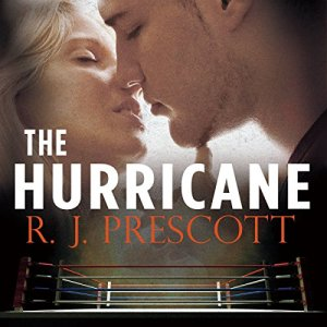 The Hurricane Audiobook By R. J. Prescott cover art