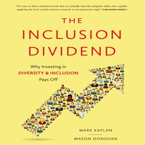 The Inclusion Dividend Audiobook By Mark Kaplan, Mason Donovan cover art