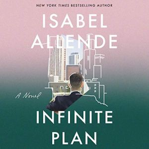 The Infinite Plan Audiobook By Isabel Allende cover art