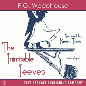 The Inimitable Jeeves - Unabridged Audiobook By P.G. Wodehouse cover art