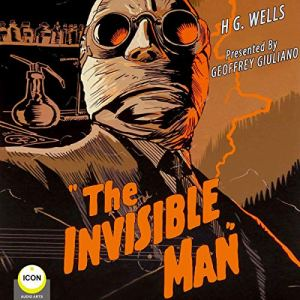 The Invisible Man Audiobook By H G Wells cover art