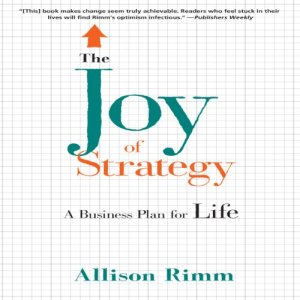 The Joy of Strategy Audiobook By Allison Rimm cover art