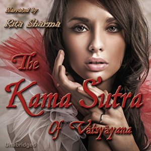 The Kama Sutra of Vatsyayana Audiobook By Vatsyayana, Sir Richard Burton (translator) cover art