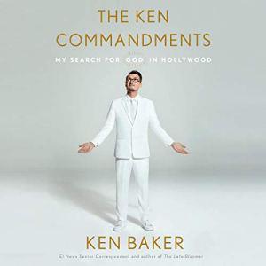 The Ken Commandments Audiobook By Ken Baker cover art