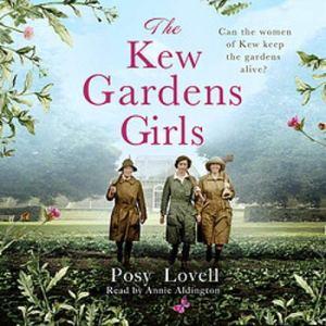 The Kew Gardens Girls Audiobook By Posy Lovell cover art
