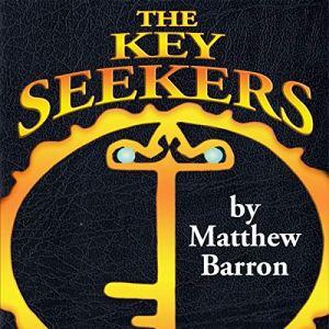 The Key Seekers Audiobook By Matthew Barron cover art