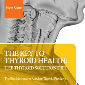 The Key to Thyroid Health Audiobook By Jason Scotts cover art