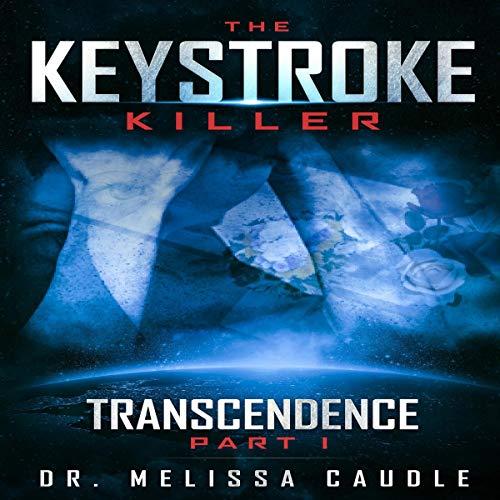 The Keystroke Killer Audiobook By Dr. Melissa Caudle cover art