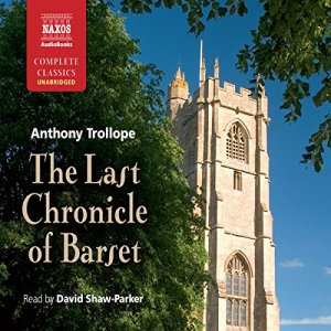 The Last Chronicle of Barset Audiobook By Anthony Trollope cover art