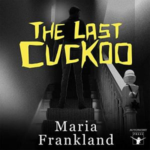 The Last Cuckoo Audiobook By Maria Frankland cover art