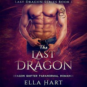 The Last Dragon Audiobook By Ella Hart cover art