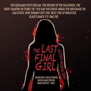 The Last Final Girl Audiobook By Stephen Graham Jones cover art