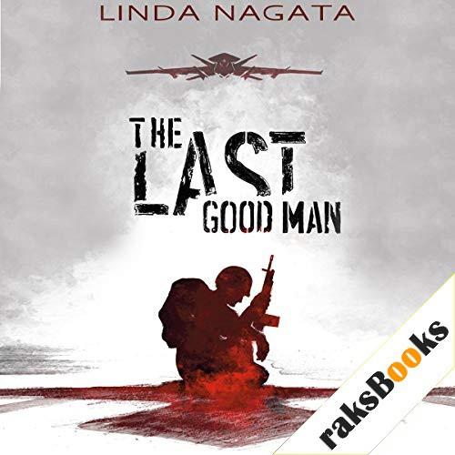 The Last Good Man Audiobook By Linda Nagata cover art