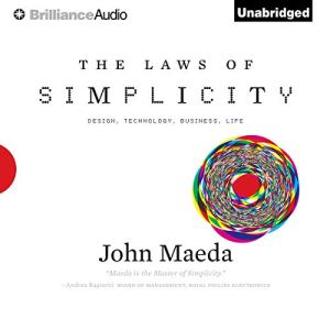 The Laws of Simplicity Audiobook By John Maeda cover art