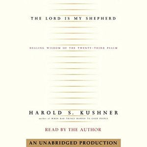 The Lord Is My Shepherd Audiobook By Harold Kushner cover art