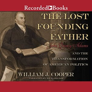 The Lost Founding Father Audiobook By William J. Cooper cover art
