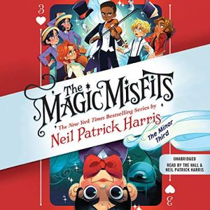The Magic Misfits: The Minor Third Audiobook By Neil Patrick Harris cover art