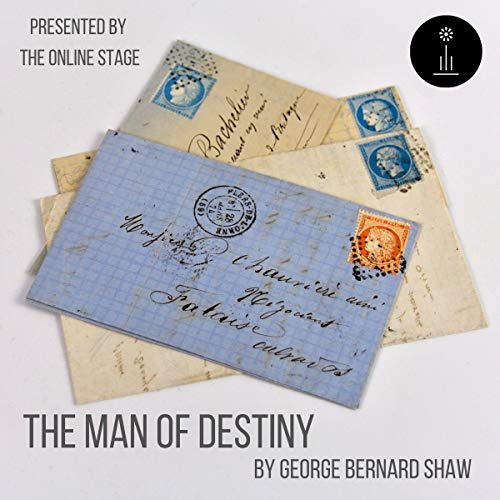 The Man of Destiny Audiobook By George Bernard Shaw cover art