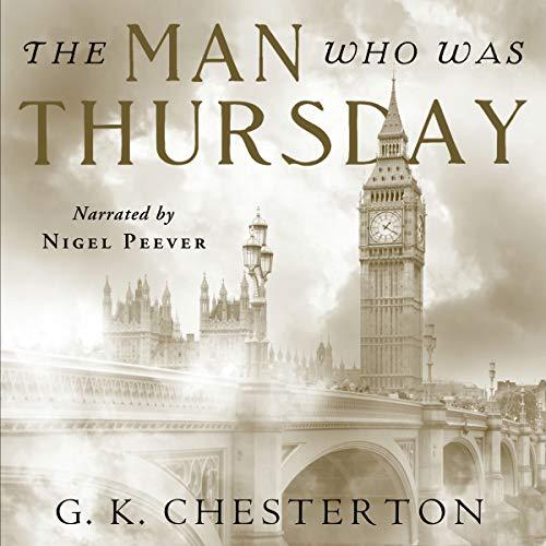 The Man Who Was Thursday: Centennial Edition Audiobook By G. K. Chesterton, Chesterton Books cover art