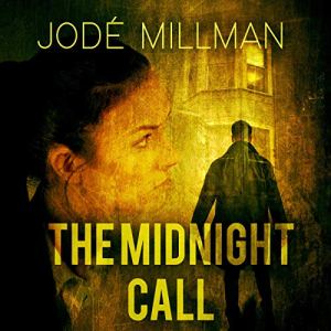 The Midnight Call Audiobook By Jode Millman cover art
