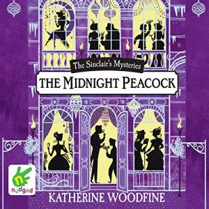 The Midnight Peacock Audiobook By Katherine Woodfine cover art