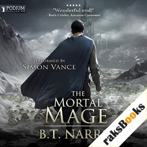 The Mortal Mage Audiobook By B. T. Narro cover art