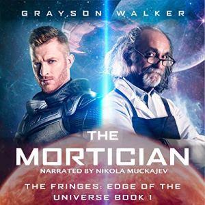 The Mortician Audiobook By Grayson Walker cover art