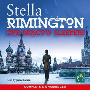 The Moscow Sleepers Audiobook By Stella Rimington cover art