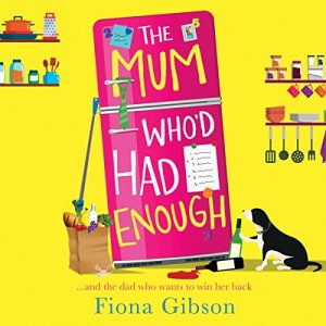 The Mum Who'd Had Enough Audiobook By Fiona Gibson cover art