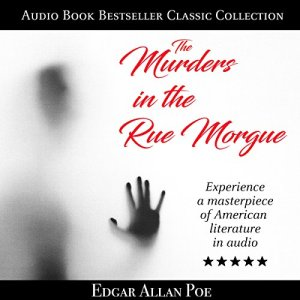 The Murders in the Rue Morgue Audiobook By Edgar Allan Poe cover art