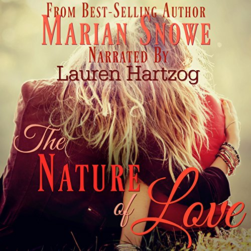 The Nature of Love Audiobook By Marian Snowe cover art
