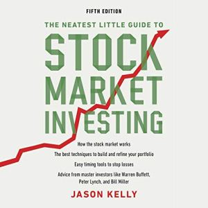 The Neatest Little Guide to Stock Market Investing, Fifth Edition Audiobook By Jason Kelly cover art