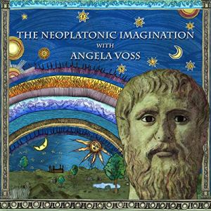 The Neoplatonic Imagination with Angela Voss Audiobook By Angela Voss cover art
